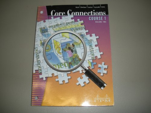 Core Connections, Course 1, Second Edition, Volume: Kysh, Dietiker, Sallee,
