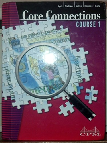 Core Connections course 1: Kysh, Dietiker, Sallee,