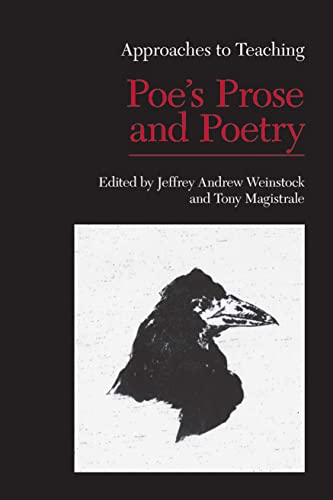 9781603290111: Approaches to Teaching Poe's Prose and Poetry (Approaches to Teaching World Literature)