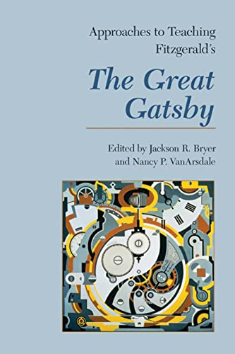 9781603290210: Approaches to Teaching Fitzgerald's The Great Gatsby (Approaches to Teaching World Literature)