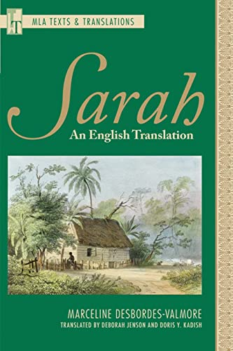 Sarah: An English Translation (Mla Texts and: Desbordes-Valmore, Marceline