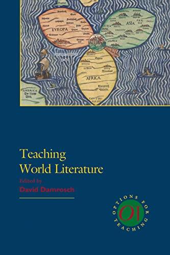 9781603290340: Teaching World Literature (Options for Teaching)