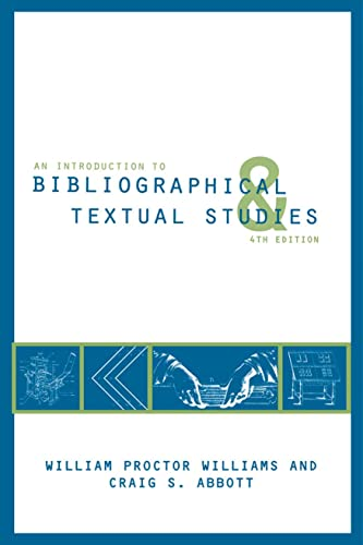 9781603290401: An Introduction to Bibliographical and Textual Studies