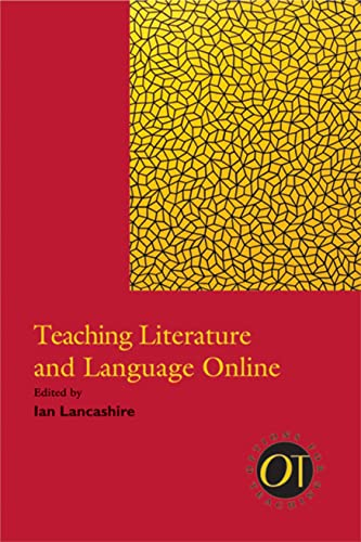 9781603290579: Teaching Literature and Language Online (Options for Teaching)