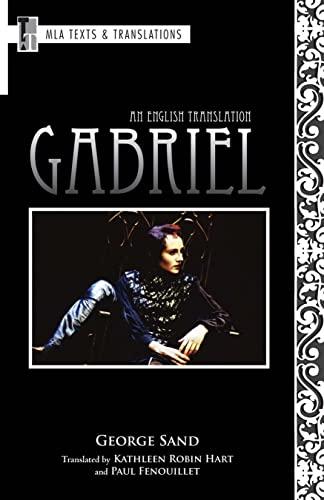 Gabriel: An English Translation (Texts and Translations. [Translations]): George Sand