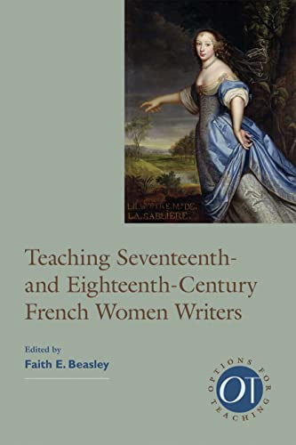 9781603290968: Teaching Seventeenth- and Eighteenth-Century French Women Writers (Options for Teaching)