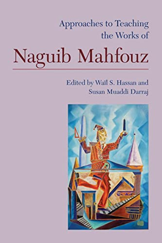 9781603291088: Approaches to Teaching the Works of Naguib Mahfouz (Approaches to Teaching World Literature)