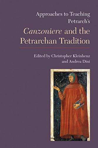 9781603291378: Approaches to Teaching Petrarch's Canzoniere and the Petrarchan Tradition (Approaches to Teaching World Literature)