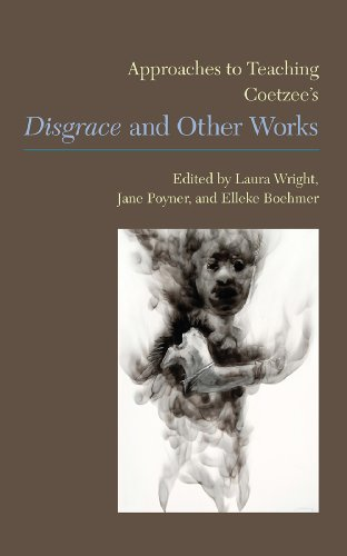 9781603291385: Approaches to Teaching Coetzee's Disgrace and Other Works (Approaches to Teaching World Literature)