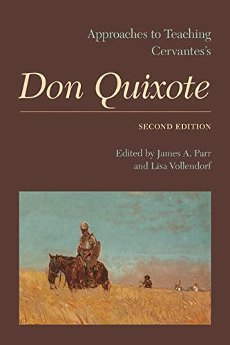 9781603291880: Approaches to Teaching Cervantes's Don Quixote (Approaches to Teaching World Literature)