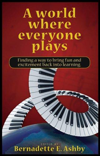 9781603300018: A World Where Everyone Plays