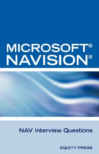 9781603320054: Microsoft Nav Interview Questions: Unofficial Microsoft Navision Business Solution Certification Review