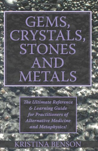 9781603320207: Gems, Crystals, Wicca Stones and Metals: The use of Wicca Gems, Wicca Crystals, Wicca Stones, and Metals in modern Witchcraft