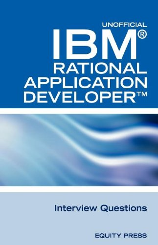 9781603320290: IBM Rational Application Developer Interview Questions: Unofficial IBM RAD Certification Review