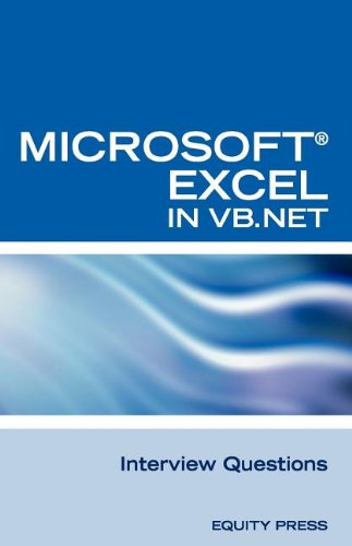 Excel in VB.NET Programming Interview Questions: Advanced Excel Programming Interview Questions, ...