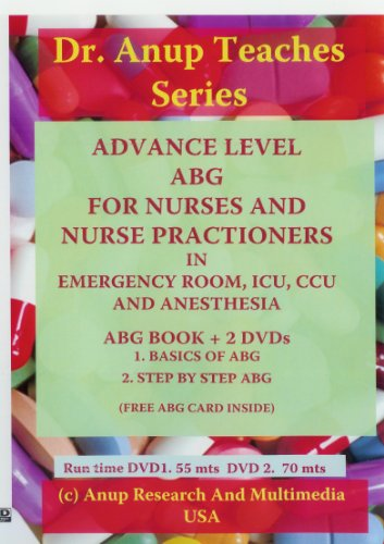9781603350907: Advanced Level ABG For Nurses and Nurse Practioners in Ers and ICUs - Book and set of 2 DVDs DN1.01 and 2.01