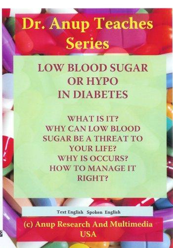 Low Blood Sugar or Hypos in Diabetes: Dr. A. B.