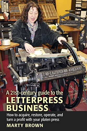 9781603370066: A 21st-Century Guide to the Letterpress Business