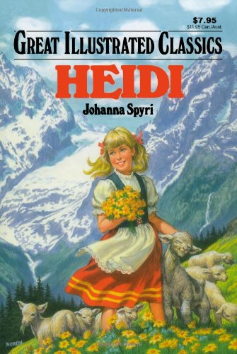 Heidi (Great Illustrated Classics) (1603400311) by Johanna Spyri