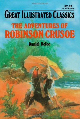 The Adventures of Robinson Crusoe (Great Illustrated: Daniel Defoe