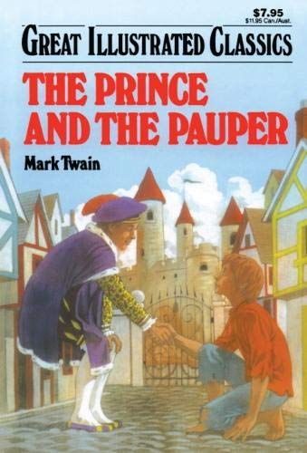 9781603400411: The Prince and the Pauper (Great Illustrated Classics)