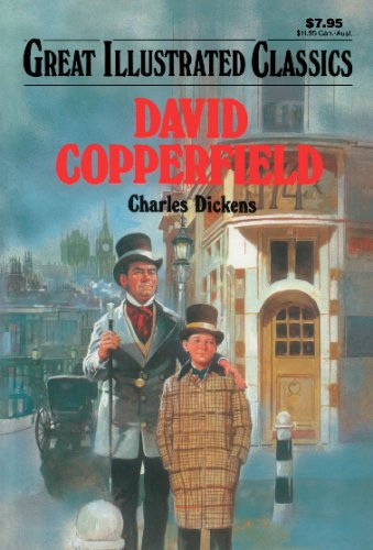 David Copperfield (Great Illustrated Classics): Dickens, Charles