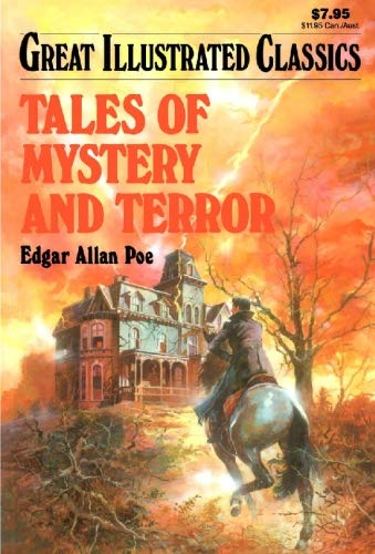 9781603400527: Tales of Mystery and Terror (Great Illustrated Classics)