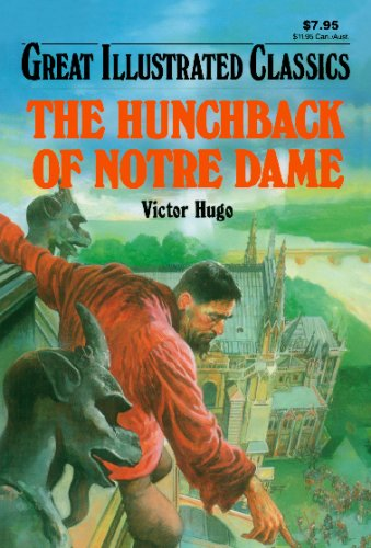 9781603400558: The Hunchback of Notre Dame (Great Illustrated Classics)