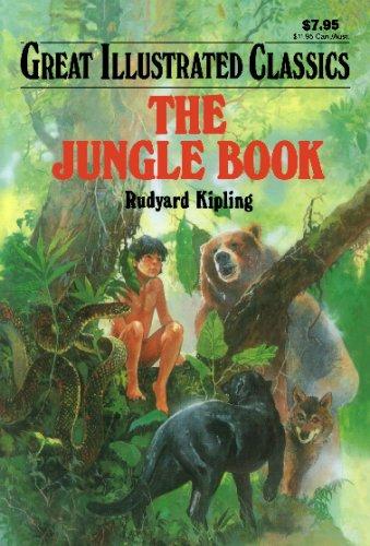 The Jungle Book (Great Illustrated Classics): Rudyard Kipling