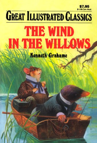 9781603400589: The Wind in the Willows (Great Illustrated Classics)