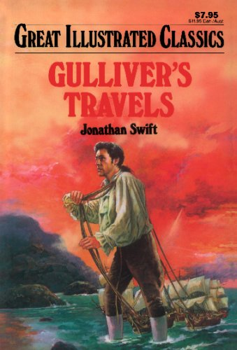Gulliver's Travels (Great Illustrated Classics): Swift, Jonathan