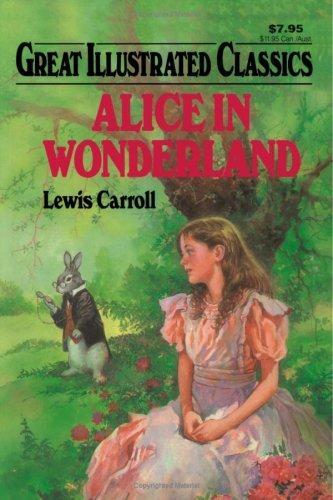 9781603400695: Alice in Wonderland (Great Illustrated Classics)
