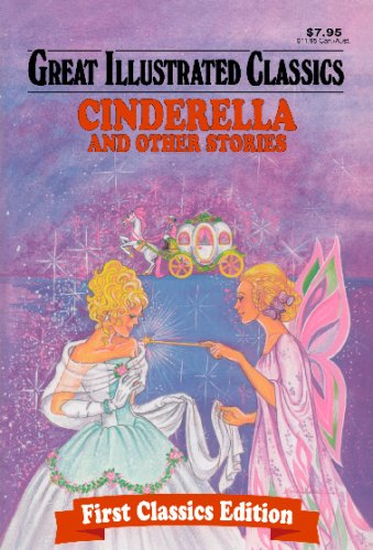 9781603400763: Cinderella and Other Stories (Great Illustrated Classics)