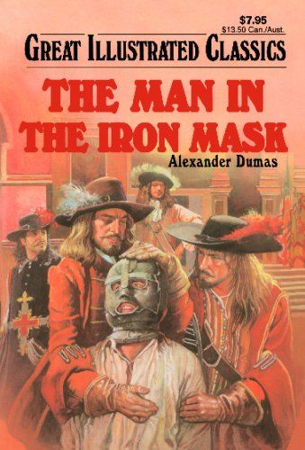 9781603400831: The Man in the Iron Mask (Great Illustrated Classics)
