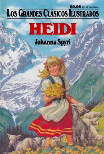Heidi (Los Grandes Clasicos Ilustrados) (Spanish Edition): Spyri, Johanna