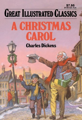 9781603401920: A Christmas Carol (Great Illustrated Classics)