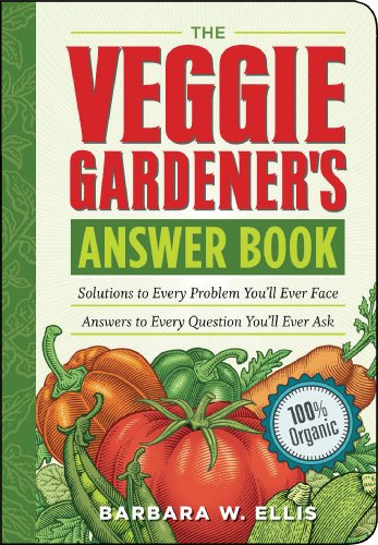 9781603420242: The Veggie Gardener's Answer Book: Solutions to Every Problem You'll Ever Face; Answers to Every Question You'll Ever Ask (Answer Book (Storey))