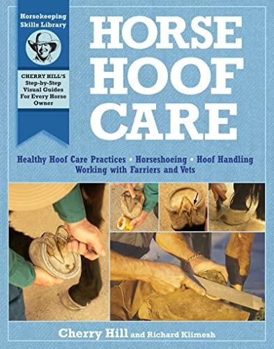 Horse Hoof Care: Hill, Cherry; Klimesh, Richard