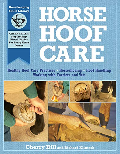 Horse Hoof Care (1603420886) by Cherry Hill; Richard Klimesh
