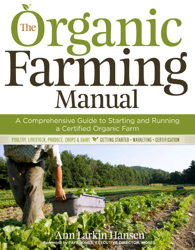 9781603424806: The Organic Farming Manual: A Comprehensive Guide to Starting and Running a Certified Organic Farm
