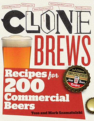 9781603425391: CloneBrews, 2nd Edition: Recipes for 200 Commercial Beers