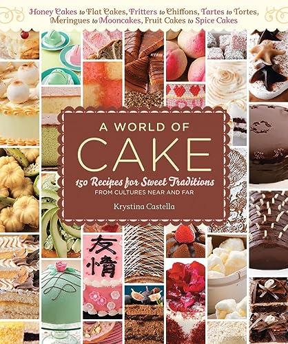9781603425766: A World of Cake