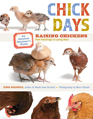Chick Days: An Absolute Beginner's Guide to: Jenna Woginrich