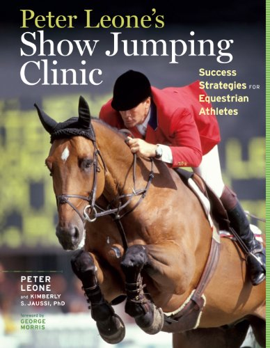 9781603427173: Peter Leone's Show Jumping Clinic