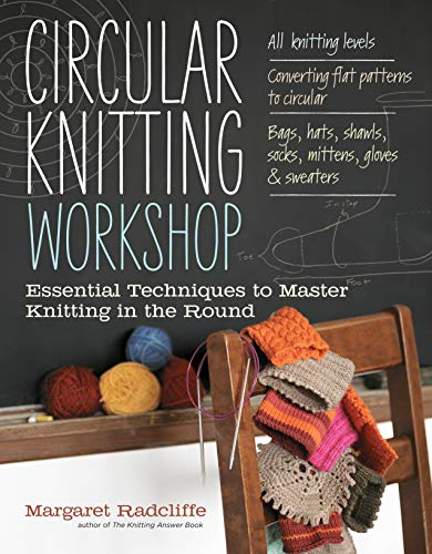 9781603429993: Circular Knitting Workshop