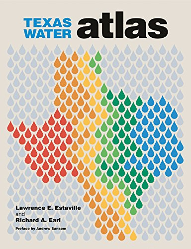 9781603440202: Texas Water Atlas (River Books, Sponsored by The Meadows Center for Water and the Environment, Texa)