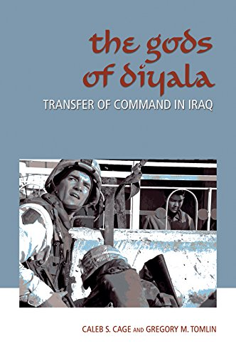 9781603440387: The Gods of Diyala: Transfer of Command in Iraq (Williams-Ford Texas A&M University Military History Series)