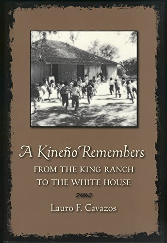 9781603440448: A Kineño Remembers: From the King Ranch to the White House (Perspectives on South Texas, Sponsored by Texas A&m Universi)