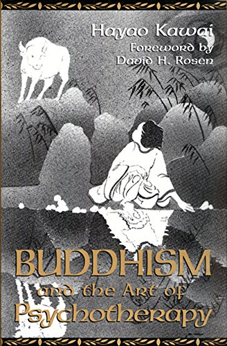 9781603440530: Buddhism and the Art of Psychotherapy (Carolyn and Ernest Fay Series in Analytical Psychology)
