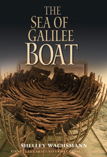 9781603441131: The Sea of Galilee Boat (Ed Rachal Foundation Nautical Archaeology Series)